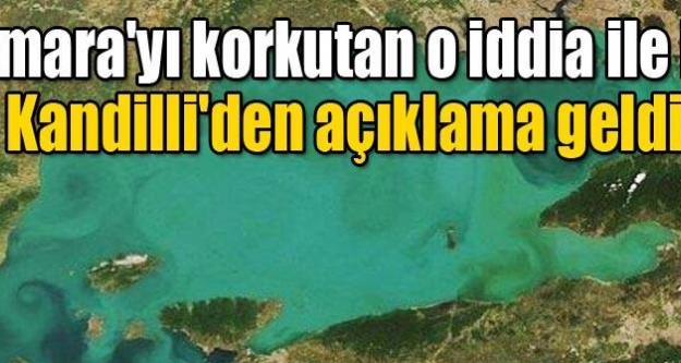 Marmara'yı korkutan haber için Kandilli'den açıklama geldi