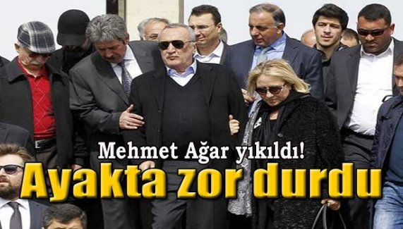 Mehmet Ağar yıkıldı!