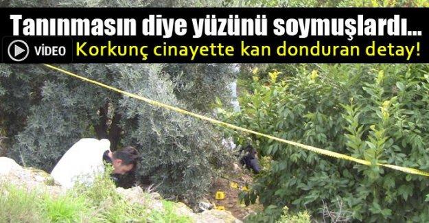 Mersin'de yüzü soyulmuş halde bulunan ceset bakın kim çıktı!