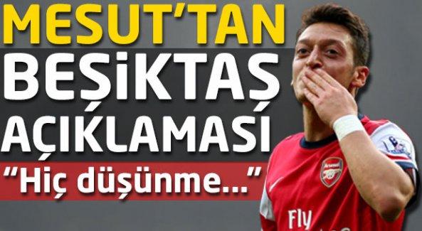 Mesut'tan Beşiktaş açıklaması: