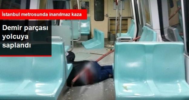 Metroda vagonu delen demir parçası yolcuya saplandı