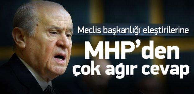 MHP'den eleştirilere çok ağır cevap!