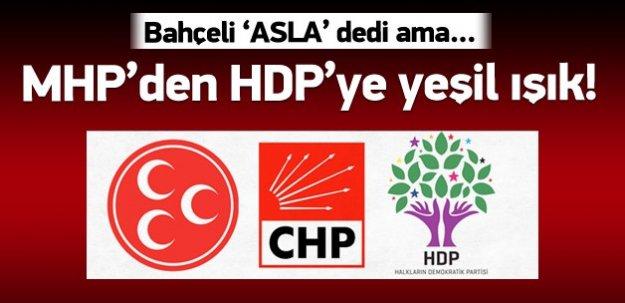 MHP'den HDP'ye yeşil ışık!