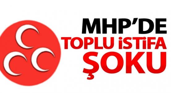 MHP'de toplu istifa şoku !