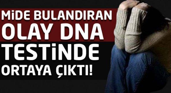 Mide bulandıran olay DNA testinde ortaya çıktı!