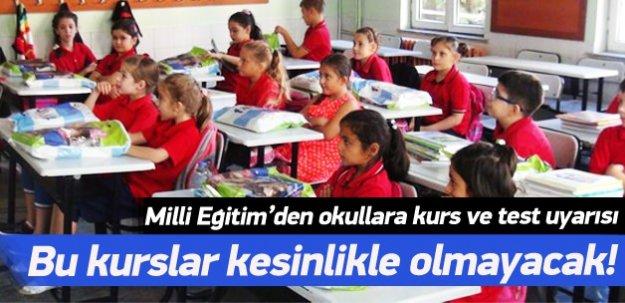 Milli eğitimden okullara kurs ve test uyarısı