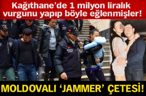 Moldovalı 'Jammer' çetesi!