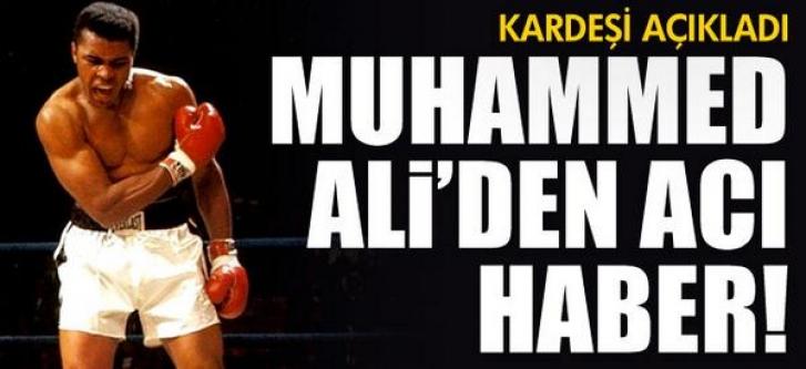 Muhammed Ali'den acı haber!