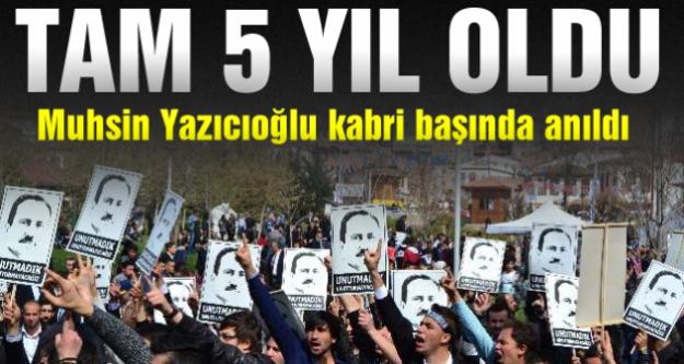 Muhsin Yazıcıoğlu kabri başında anıldı...