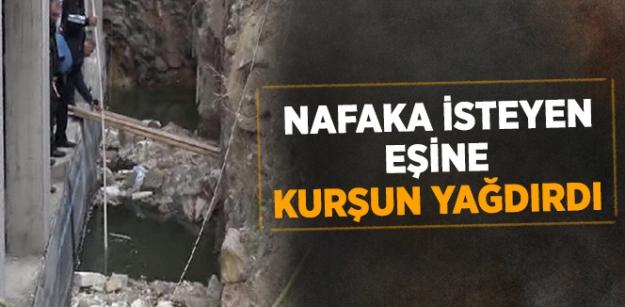 Nafaka İsteyen Eşini 10 Kurşunla Öldürdü...