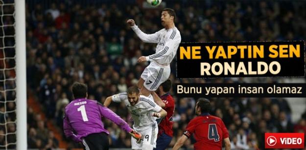 Ne yaptın sen Ronaldo? Bunu yapan insan olamaz !