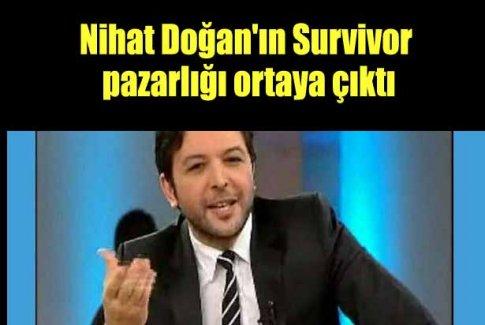 Nihat Doğan'ın Survivor pazarlığı ortaya çıktı
