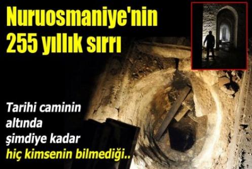 Nuruosmaniye'nin 255 yıllık sırrı...
