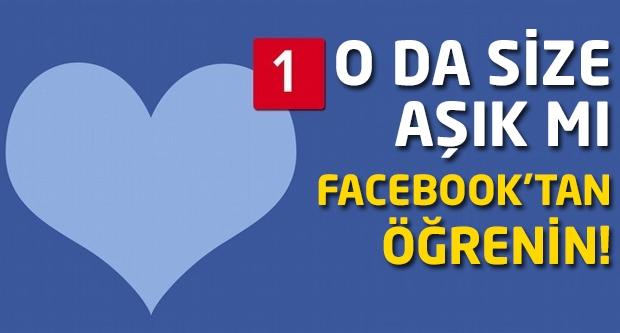 O da size aşık mı Facebook'tan öğrenin!