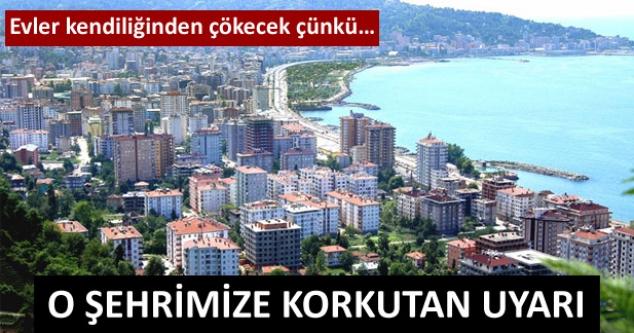 O şehrimize korkutan uyarı! Evler kendiliğinden çökecek...
