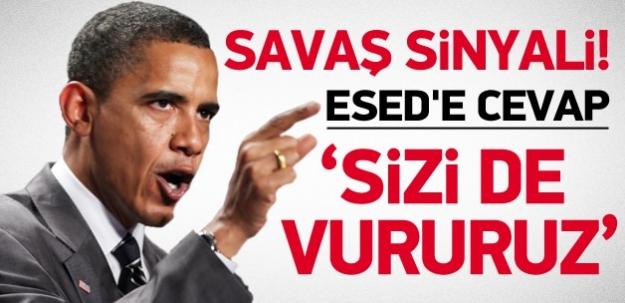 Obama'dan Esed'e cevap: Sizi vururuz