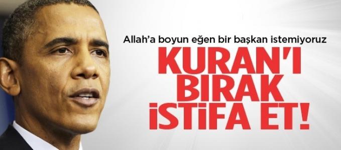 Obama'ya şok çağrı! Elinde ki Kur'an' ı bırak ve ...