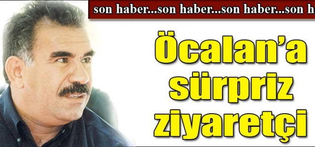 Öcalan'a süpriz ziyaretçi!