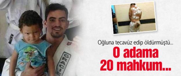 Oğluna tecavüz eden adama 20 mahkum...
