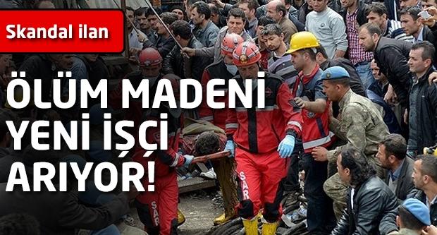 Ölüm madeni yeni işçi arıyor!