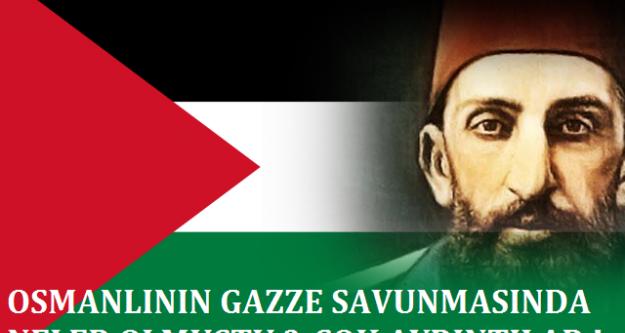 Osmanlının Gazze Savunması