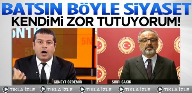 Özdemir'den Sakık'a: Batsın böyle siyaset!