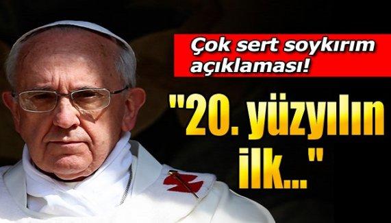 Papa'dan şok açıklama!