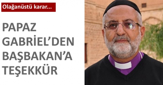 Papaz Gabriel'den Başbakan'a teşekkür