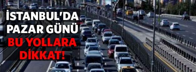 Pazar günü o ilimizde trafiğe dikkat!