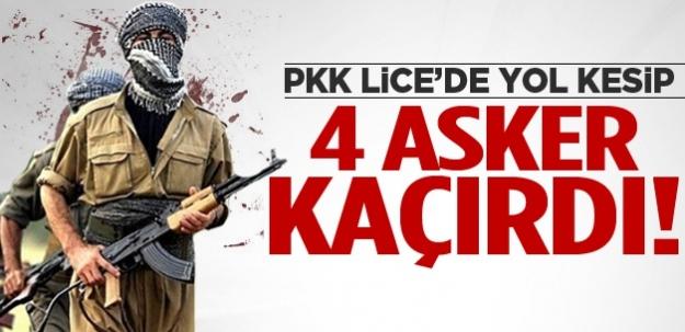 PKK, 4 asker kaçırdı!