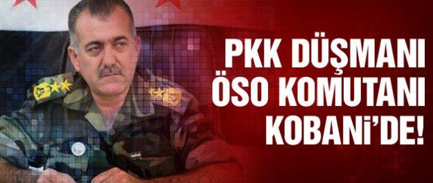 PKK düşmanı ÖSO komutanı Kobani'de!