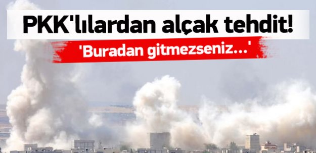 PKK'lılar Türkmenleri böyle tehdit ediyor