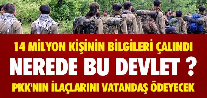 PKK'NIN İLAÇLARI VATANDAŞIN CEBİNDEN ÇIKTI