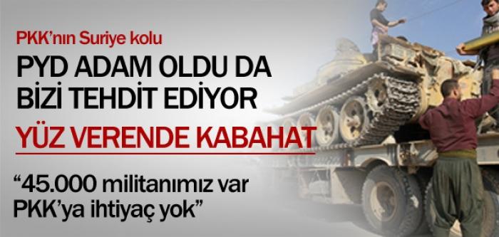 PKK'YA GEREK YOK, GÜCÜMÜZ YETERLİ'