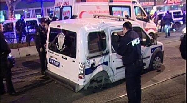 Polis Araci Taksi'ye Çarpti: 2 Polis Yaralandi