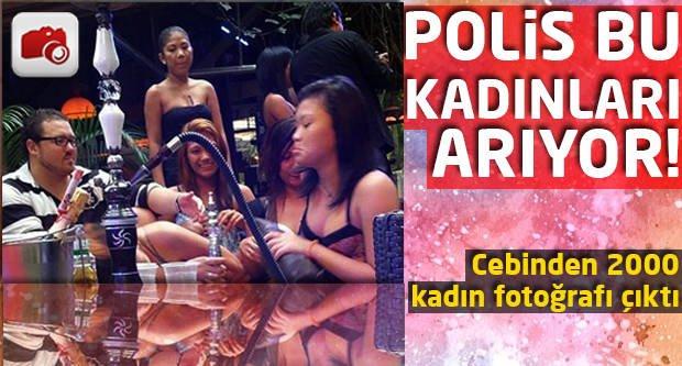 Polis bu kadınları arıyor! Cebinden 2000 kadın fotoğrafı çıktı!