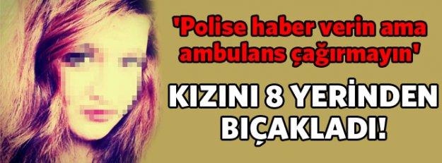 'Polise haber verin ama ambulans çağırmayın'