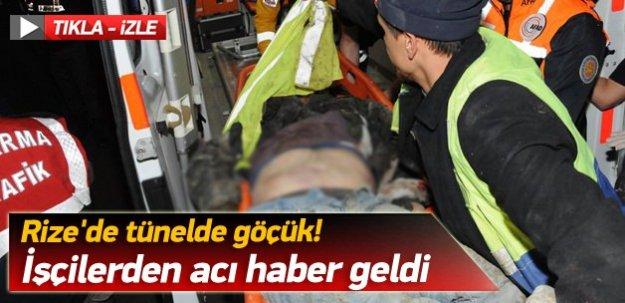 Rize'de tünelde göçük! İşçilerden acı haber geldi!