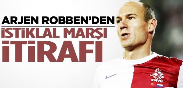 Robben'den İstiklal Marşı itirafı