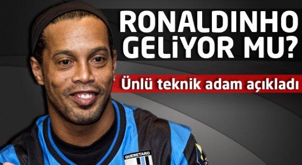 Ronaldinho geliyor mu? Ünlü teknik adam açıkladı...