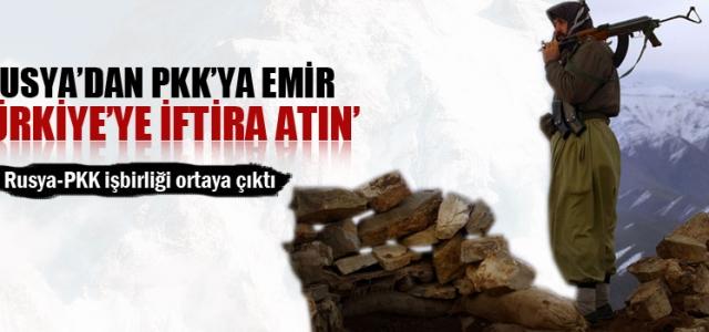 Rus istihbaratından PKK'ya emir!