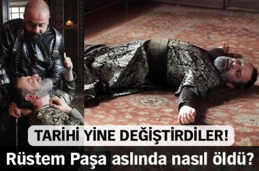 Rüstem Paşa nasıl öldü, kim öldürdü?