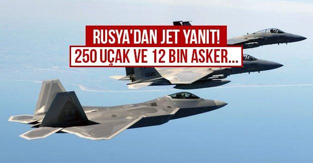 Rusya'dan jet yanıt! 250 uçak ve 12 bin asker...
