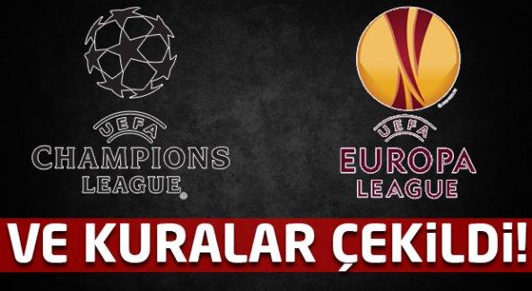 Şampiyonlar Ligi ve UEFA Avrupa Ligi'nde kuralar çekildi!