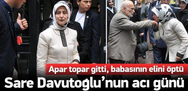 Sare Davutoğlu'nun acı günü