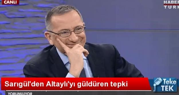 Sarıgül'den Altaylı'yı Güldüren Tepki