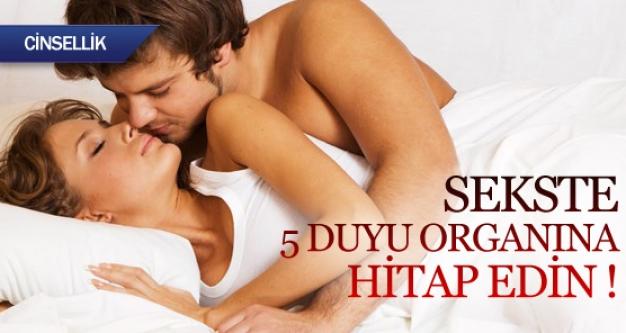 Sekste 5 duyu organına hitap edin...
