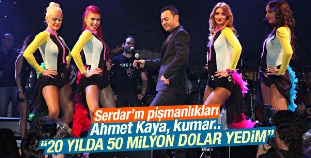 Serdar Ortaç 20 yılda harcadığı parayı açıkladı