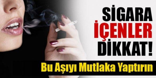 Sigara içenler dikkat! Bu aşıyı mutlaka yaptırın!