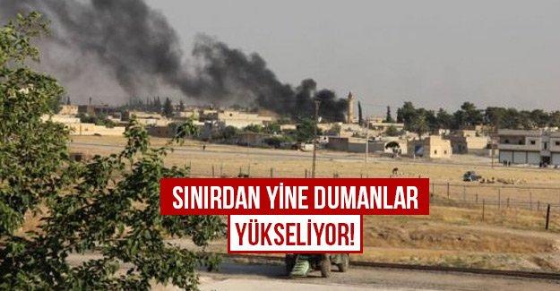 Sınırdan yine dumanlar yükseliyor!